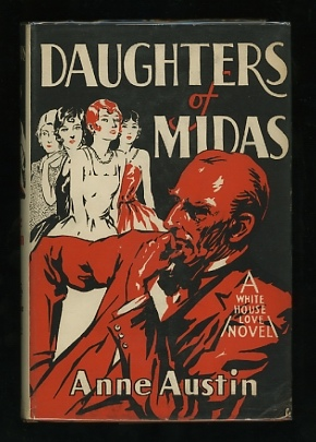 "Image for Daughters of Midas: The Story of a ""Poor"" Rich Man Who Meant Well"
