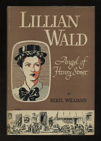 Image for Lillian Wald: Angel of Henry Street