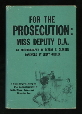 Image for For the Prosecution: Miss Deputy D.A. [*SIGNED*]