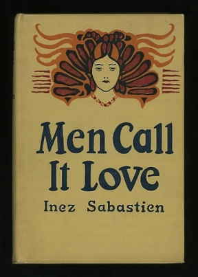 Image for Men Call It Love