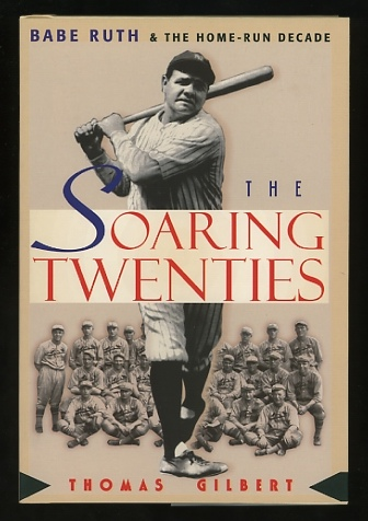 Image for The Soaring Twenties: Babe Ruth and the Home-Run Decade