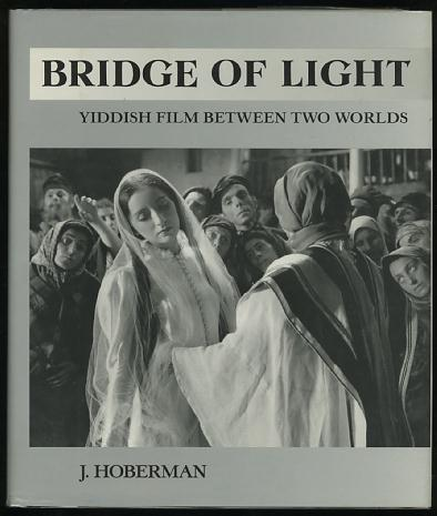 Image for Bridge of Light: Yiddish Film Between Two Worlds