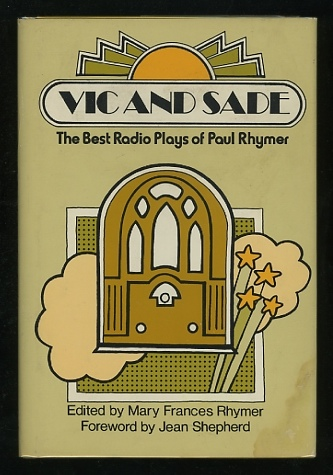 Image for Vic and Sade: The Best Radio Plays of Paul Rhymer