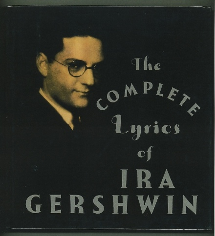 Image for The Complete Lyrics of Ira Gershwin