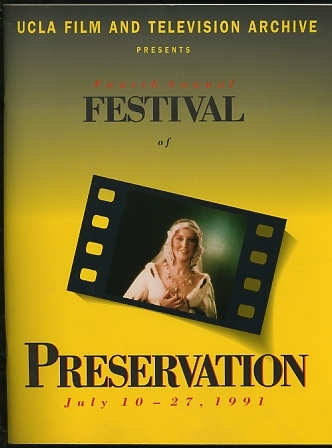 Image for Fourth Annual Festival of Preservation / July 10-27, 1991