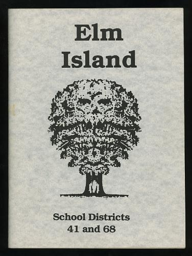 Image for Elm Island: School Districts 41 and 68