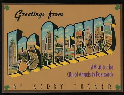 Image for Greetings from Los Angeles: A Visit to the City of Angels in Postcards
