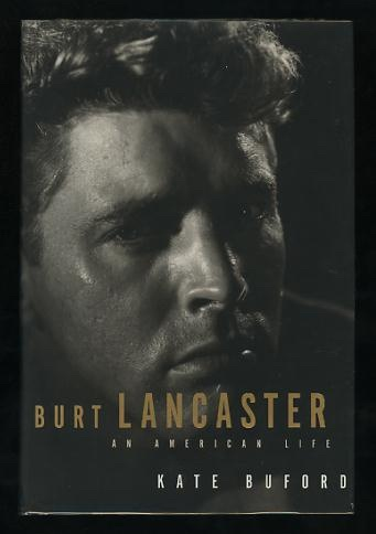 Image for Burt Lancaster: An American Life [*SIGNED*]