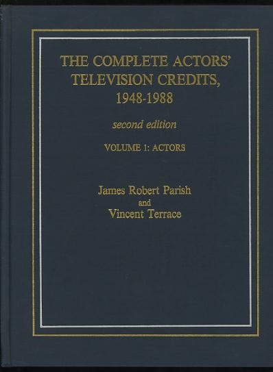Image for The Complete Actors' Television Credits, 1948-1988: Second Edition: Volume 1: Actors