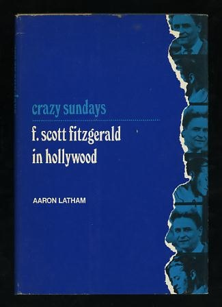 Image for Crazy Sundays: F. Scott Fitzgerald in Hollywood