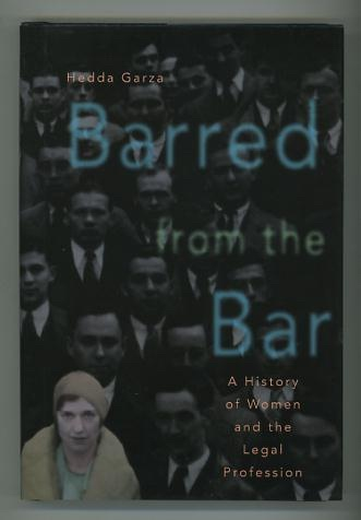 Image for Barred from the Bar: A History of Women and the Legal Profession