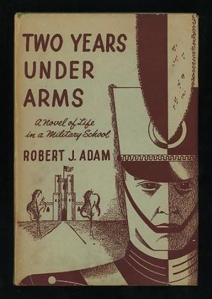 Image for Two Years Under Arms: A Novel of Life in a Military School