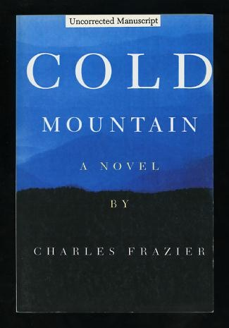 "Image for Cold Mountain [""Uncorrected Manuscript"" (advance proof), ""ver 97.1.14""]"
