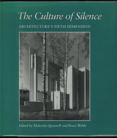 Image for The Culture of Silence: Architecture's Fifth Dimension