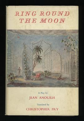 Image for Ring Round the Moon; A Charade with Music