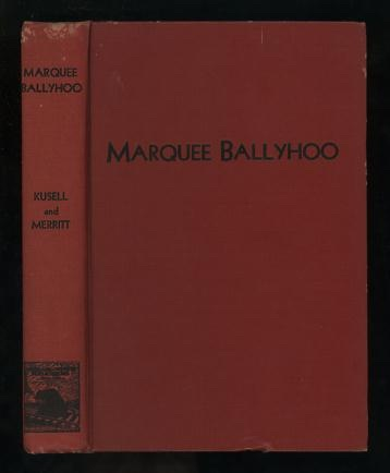 Image for Marquee Ballyhoo: An American Novel