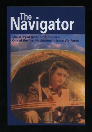 Image for The Navigator: Story by Avraham Goldreich [*SIGNED*]