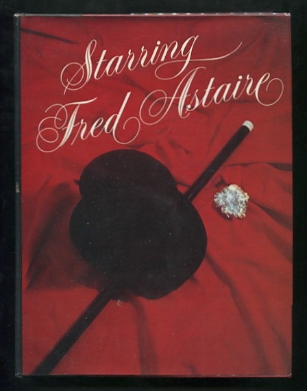 Image for Starring Fred Astaire [*SIGNED* by Astaire]