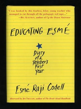 Image for Educating Esmé: Diary of a Teacher's First Year [*SIGNED*]