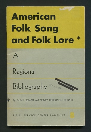 Image for American Folk Song and Folk Lore: A Regional Bibliography