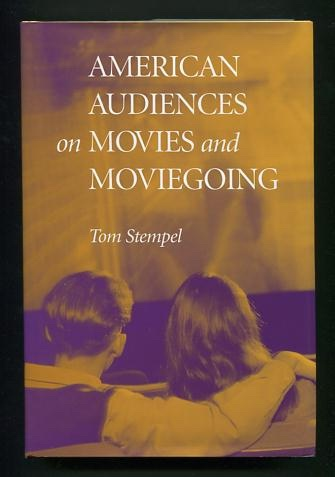 Image for American Audiences on Movies and Moviegoing