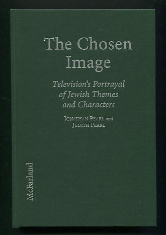 Image for The Chosen Image: Television's Portrayal of Jewish Themes and Characters