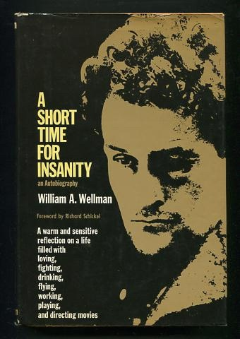Image for A Short Time for Insanity: An Autobiography [*SIGNED*]