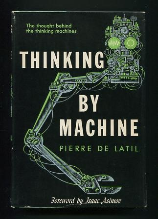 Image for Thinking by Machine: A Study of Cybernetics