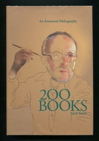 Image for Two Hundred Books by Keith Smith: Book Number 200: An Anecdotal Bibliography