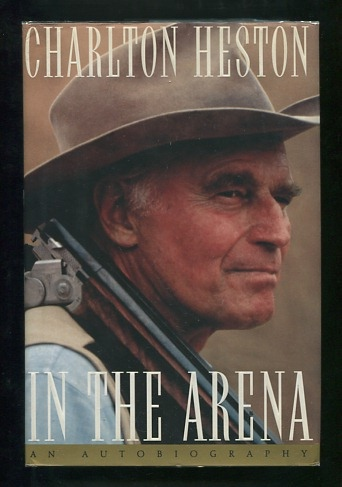 Image for In the Arena: An Autobiography [*SIGNED* association copy]
