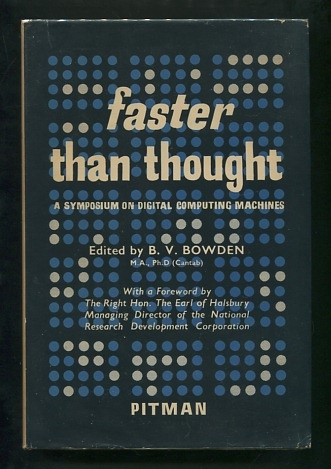 Image for Faster Than Thought: A Symposium on Digital Computing Machines