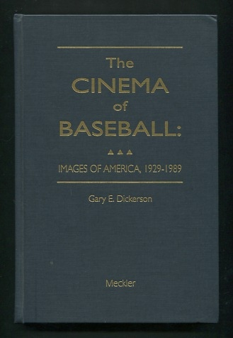Image for The Cinema of Baseball: Images of America, 1929-1989