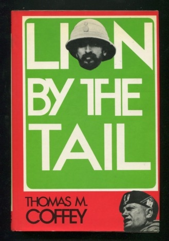 Image for Lion by the Tail: The Story of the Italian-Ethiopian War [*SIGNED*]