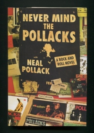 Image for Never Mind the Pollacks: A Rock and Roll Novel