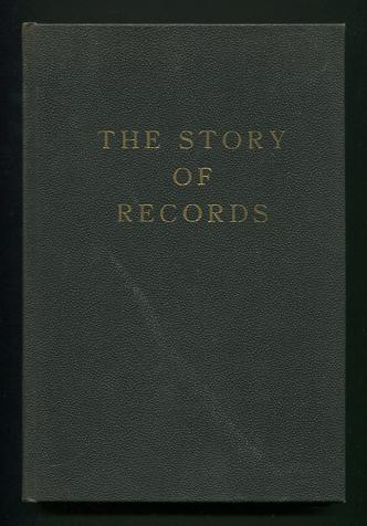 Image for The Story of Records; compiled and published by The Boys and Girls of the Franklin Grove School, Warren County, N.J. [New Jersey]