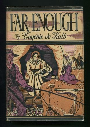 Image for Far Enough: A Story of the Great Trek