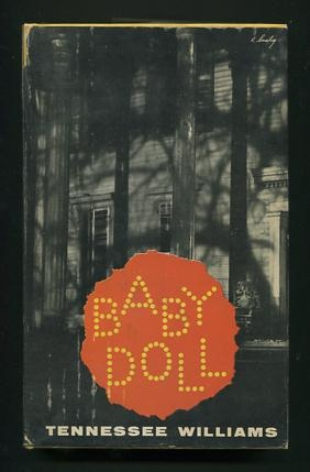 Image for Baby Doll: The Script for the Film ... incorporating the two one-act plays which suggested it