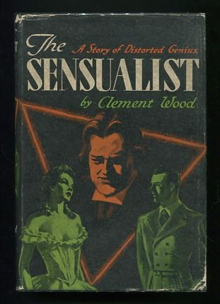 Image for The Sensualist: A Novel of the Life and Times of Oscar Wilde