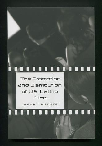 Image for The Promotion and Distribution of U.S. Latino Films