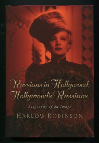 Image for Russians in Hollywood, Hollywood's Russians: Biography of an Image