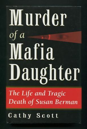 Image for Murder of a Mafia Daughter: The Life and Tragic Death of Susan Berman