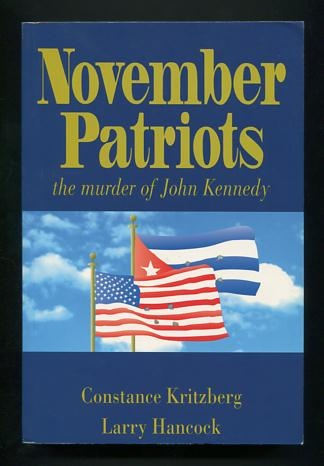Image for November Patriots: The Murder of John F. Kennedy