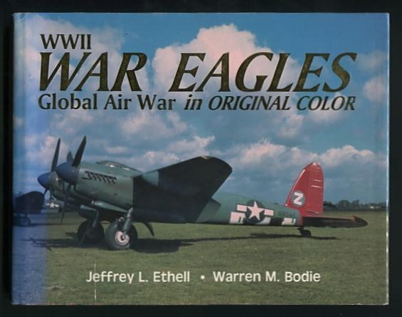 Image for WWII War Eagles: Global Air War in Original Color