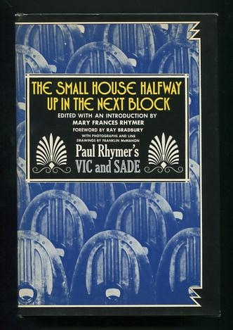 Image for The Small House Half-way Up in the Next Block: Paul Rhymer's Vic and Sade