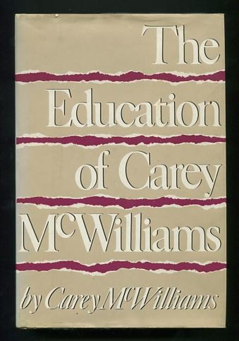 Image for The Education of Carey McWilliams