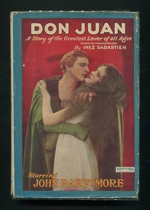 Image for Don Juan: A Story of the Greatest Lover of All Ages; Based on the Motion Picture Story