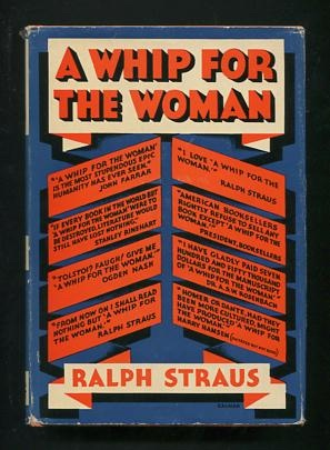 Image for A Whip for the Woman; being (perhaps a little unexpectedly) an impartial account of the present state of the novel market, and intended to be a guide for all literary aspirants