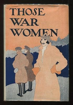 Image for Those War Women, by One of Them