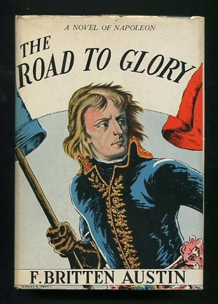 Image for The Road to Glory: A Biographical Novel of Napoleon