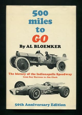 Image for 500 Miles to Go: The Story of the Indianapolis Speedway